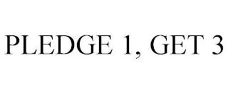 PLEDGE 1, GET 3