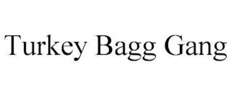 TURKEY BAGG GANG