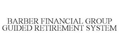 BARBER FINANCIAL GROUP GUIDED RETIREMENT SYSTEM