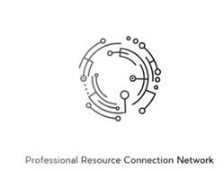 PROFESSIONAL RESOURCE CONNECTION NETWORK