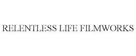 RELENTLESS LIFE FILMWORKS