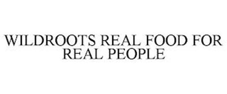 WILDROOTS REAL FOOD FOR REAL PEOPLE