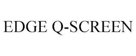 EDGE Q-SCREEN
