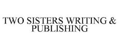 TWO SISTERS WRITING & PUBLISHING