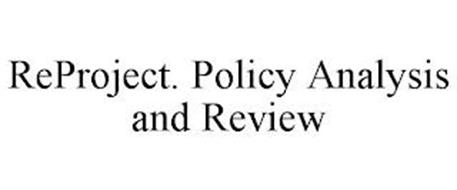 REPROJECT. POLICY ANALYSIS AND REVIEW