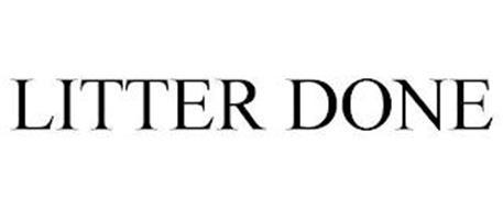 LITTER DONE