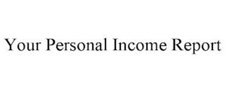 YOUR PERSONAL INCOME REPORT
