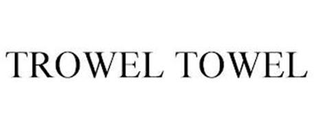 TROWEL TOWEL