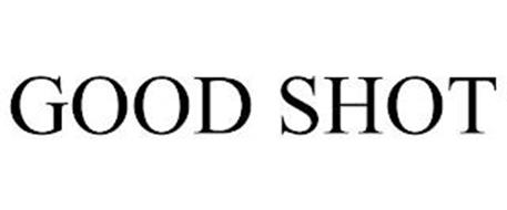 GOOD SHOT