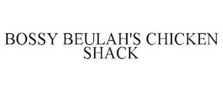 BOSSY BEULAH'S CHICKEN SHACK