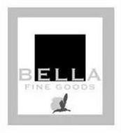 BELLA FINE GOODS