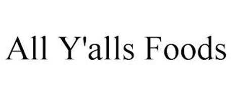 ALL Y'ALLS FOODS