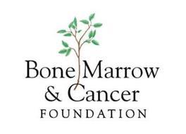BONE MARROW & CANCER FOUNDATION