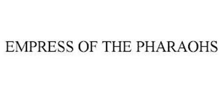 EMPRESS OF THE PHARAOHS