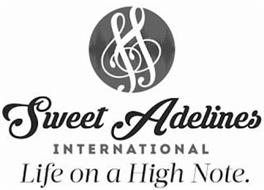 SWEET ADELINES INTERNATIONAL LIFE ON A HIGH NOTE.