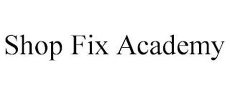 SHOP FIX ACADEMY
