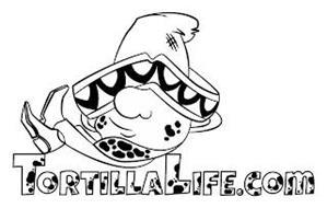 TORTILLALIFE.COM