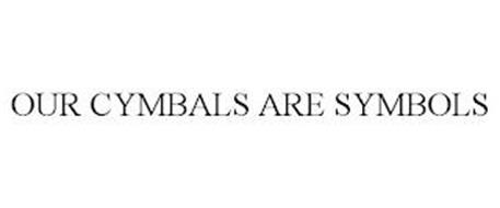 OUR CYMBALS ARE SYMBOLS