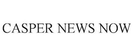CASPER NEWS NOW