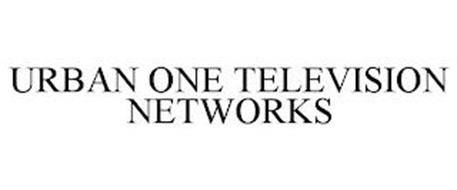 URBAN ONE TELEVISION NETWORKS