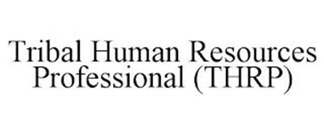 TRIBAL HUMAN RESOURCES PROFESSIONAL (THRP)