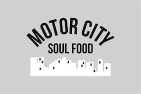 MOTOR CITY SOUL FOOD