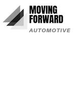 MOVING FORWARD AUTOMOTIVE