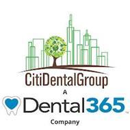 CITIDENTAL GROUP A DENTAL 365 COMPANY