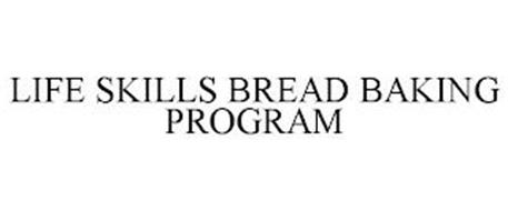LIFE SKILLS BREAD BAKING PROGRAM