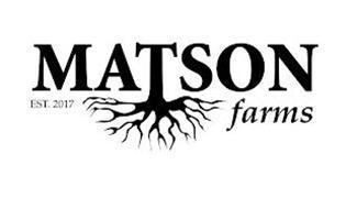 MATSON FARMS EST. 2017