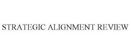 STRATEGIC ALIGNMENT REVIEW