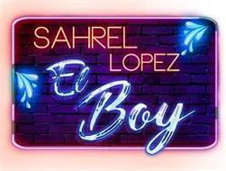 SAHREL LOPEZ EL BOY