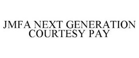 JMFA NEXT GENERATION COURTESY PAY
