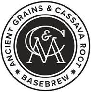 C&M ANCIENT GRAINS & CASSAVA ROOT BASEBREW