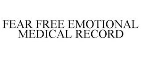 FEAR FREE EMOTIONAL MEDICAL RECORD