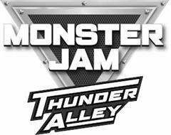 MONSTER JAM THUNDER ALLEY