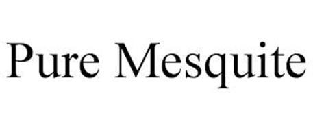 PURE MESQUITE