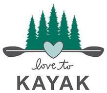 LOVE TO KAYAK