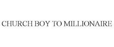 CHURCH BOY TO MILLIONAIRE