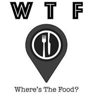 WTF WHERE'S THE FOOD?