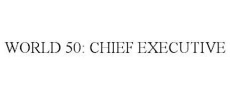 WORLD 50: CHIEF EXECUTIVE