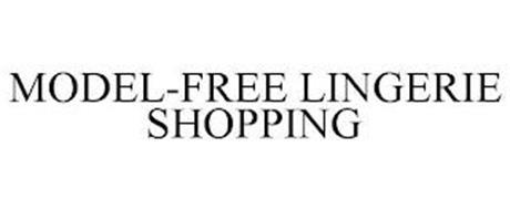 MODEL-FREE LINGERIE SHOPPING