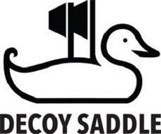 DECOY SADDLE