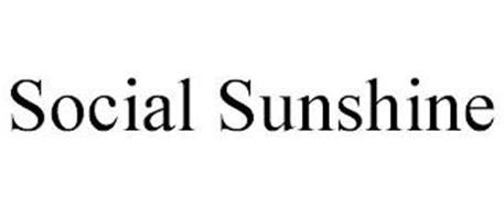 SOCIAL SUNSHINE