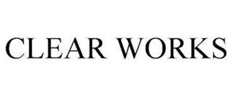 CLEAR WORKS