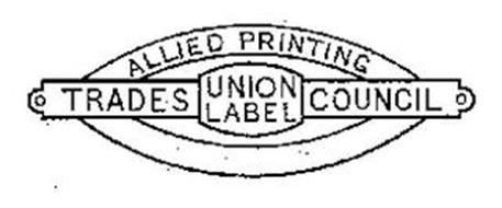 ALLIED PRINTING TRADES COUNCIL UNION LABEL