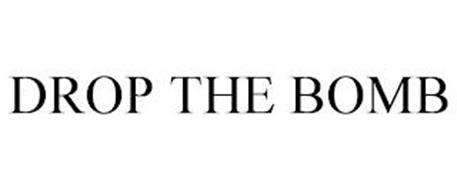 DROP THE BOMB