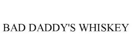 BAD DADDY'S WHISKEY