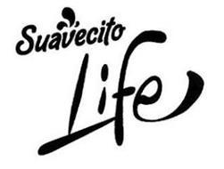 SUAVECITO LIFE