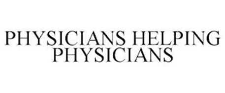PHYSICIANS HELPING PHYSICIANS
